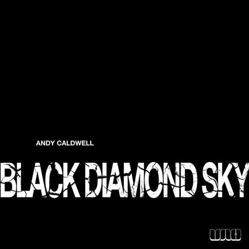 Black Diamond Sky by Andy Caldwell