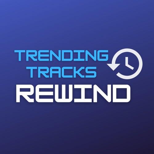 Trending Tracks Rewind de Various Artists