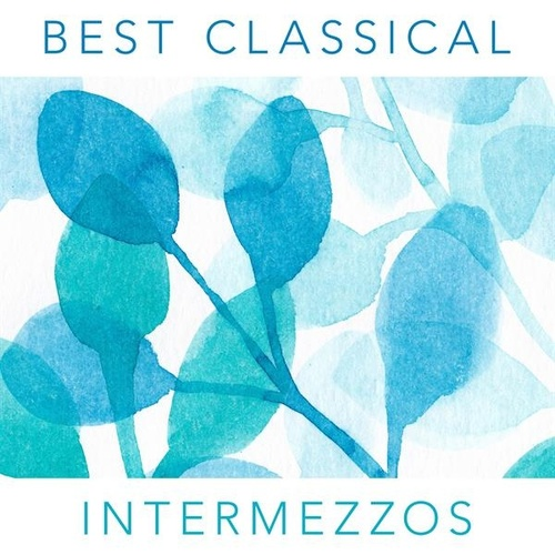 Best Classical Intermezzos by Various Artists