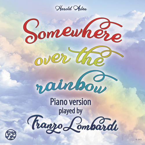 Somewhere Over The Rainbow (Music Inspired by the Film) (Piano Version) de Franzo Lombardi