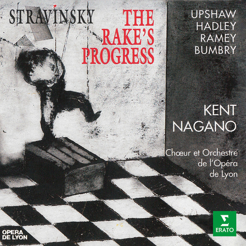 Stravinsky: The Rake's Progress by Dawn Upshaw