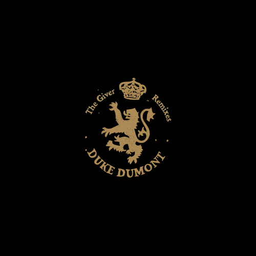 The Giver Remixes by Duke Dumont