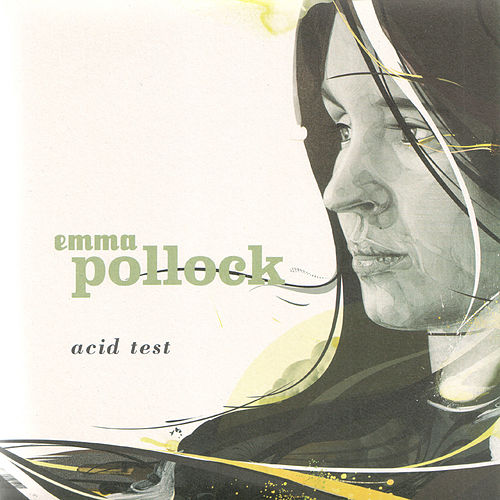 Acid Test by Emma Pollock