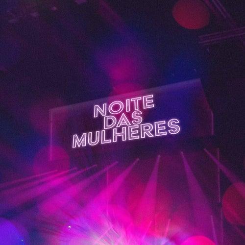 Noite das Mulheres von Various Artists