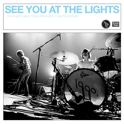 See You At The Lights de 1990's