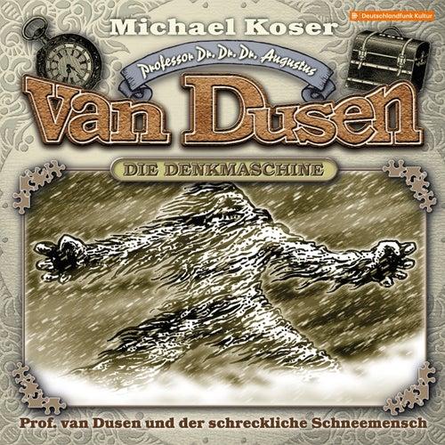 Folge 27: Professor van Dusen und der schreckliche Schneemensch von Professor Dr. Dr. Dr. Augustus van Dusen