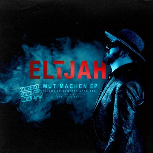 Mut machen von Elijah