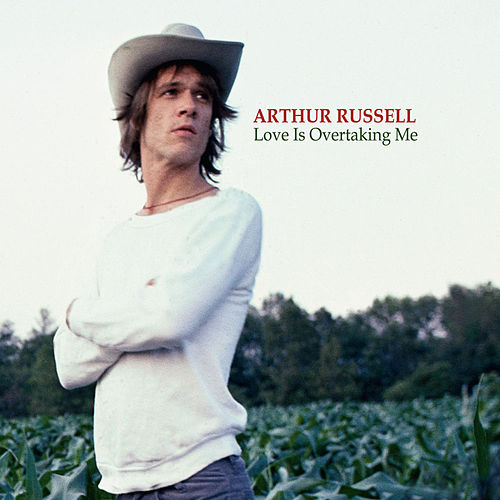 Love Is Overtaking Me de Arthur Russell