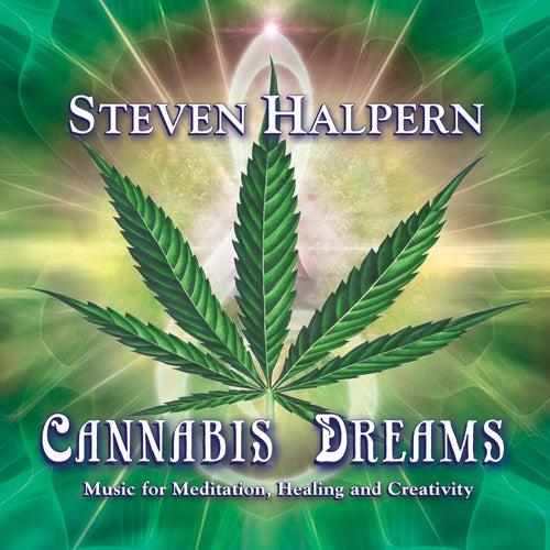 Cannabis Dreams (Digital) by Steven Halpern