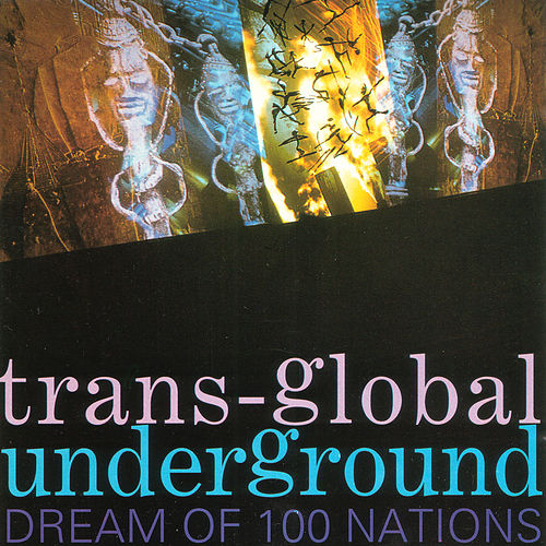 Dream Of 100 Nations de Transglobal Underground