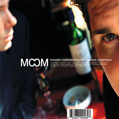 The Mirror Conspiracy de Thievery Corporation
