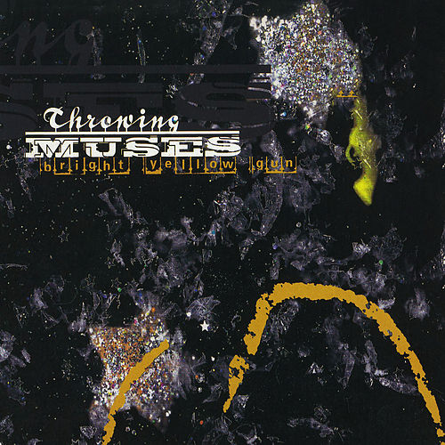 Bright Yellow Gun by Throwing Muses
