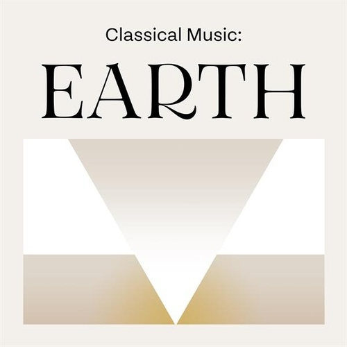 Classical Music: Earth von Various Artists