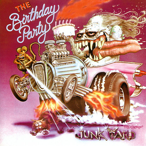 Junkyard by The Birthday Party