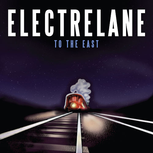 To The East by Electrelane