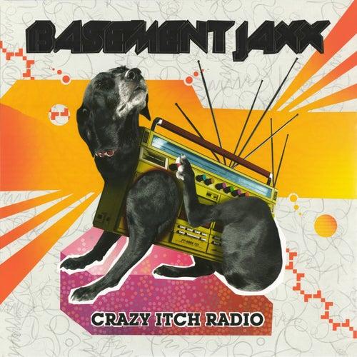 Crazy Itch Radio di Basement Jaxx