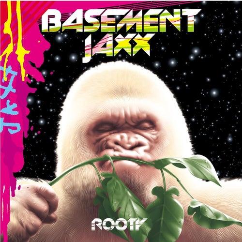Rooty de Basement Jaxx