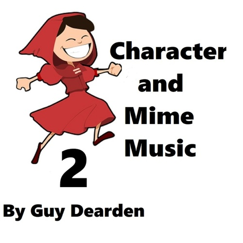 Character and Mime Music, Vol. 2 de Guy Dearden