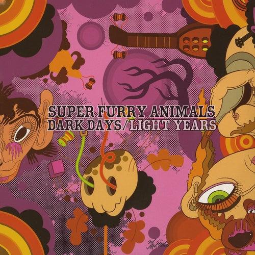 Dark Days/Light Years de Super Furry Animals