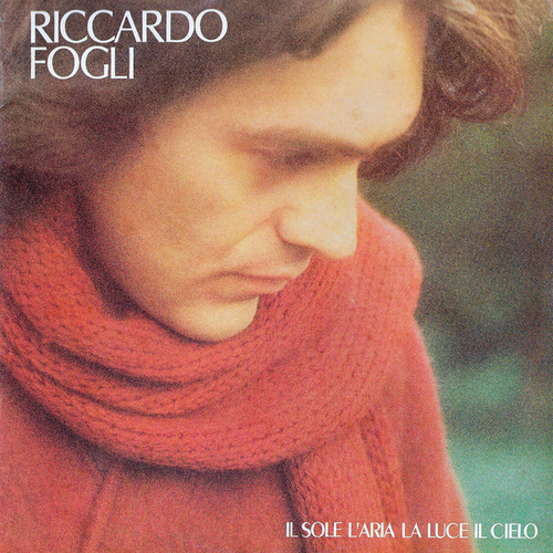 Il sole l'aria la luce il cielo by Riccardo Fogli