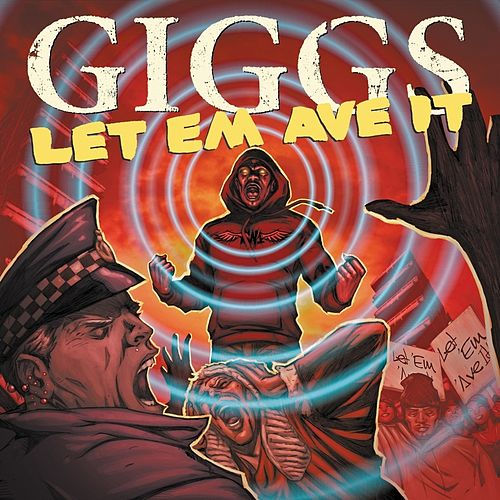 Let Em Ave It by Giggs