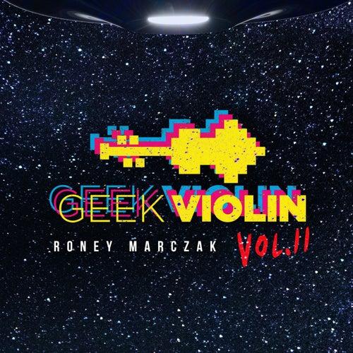 Geek Violin Vol. 2 von Roney Marczak