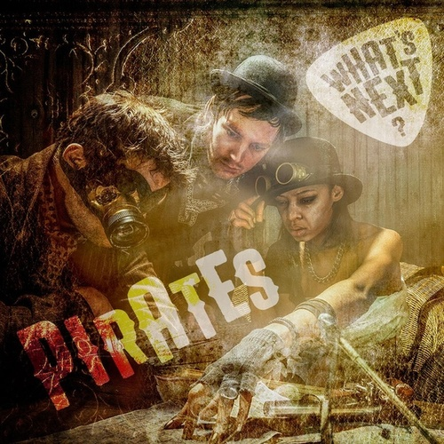Pirates fra What's Next?