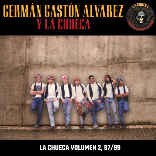 La Chueca Volumen 2, 97/99 by Germán Gastón Alvarez y La Chueca