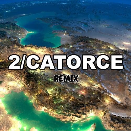2/Catorce (Remix) by Tomi Dj