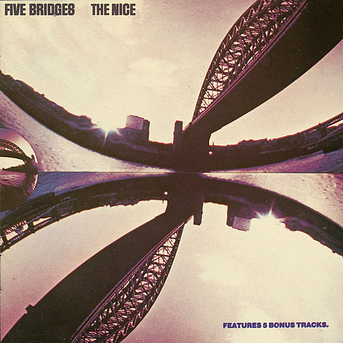 Five Bridges by The Nice