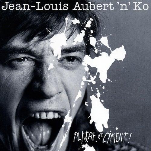 Platre Et Ciment by Jean-Louis Aubert