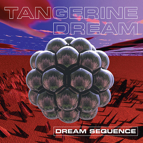Dream Sequence de Tangerine Dream