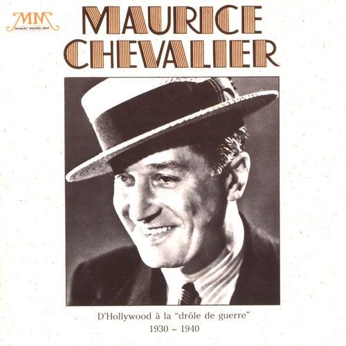 D'Hollywood A La 'drôle De Guerre' de Maurice Chevalier
