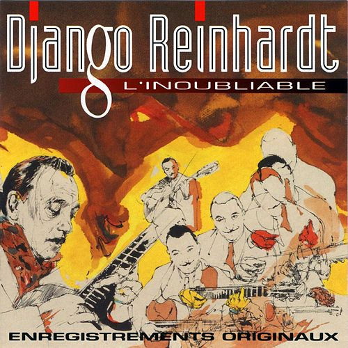 l'inoubliable de Django Reinhardt