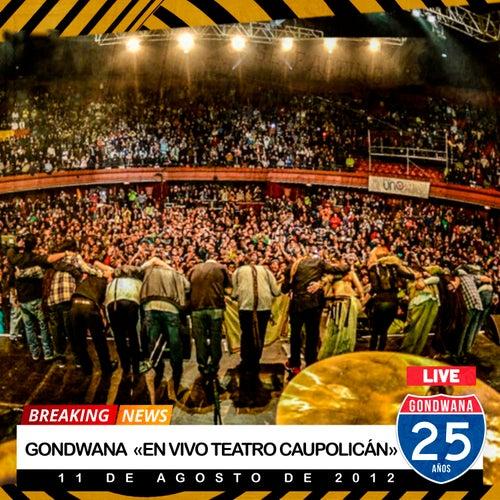 En Vivo Teatro Caupolicán by Gondwana