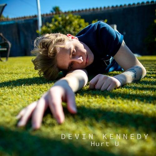 Hurt U by Devin Kennedy