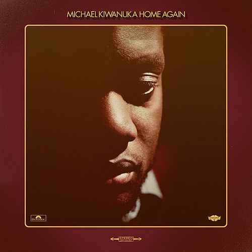 Home Again by Michael Kiwanuka