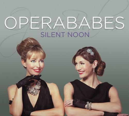 Silent Noon von Opera Babes