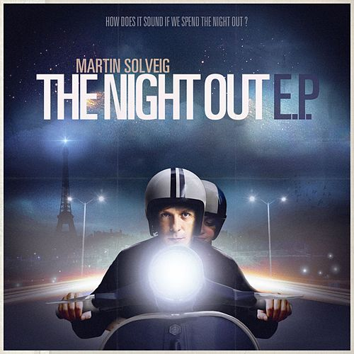 The Night Out EP de Martin Solveig