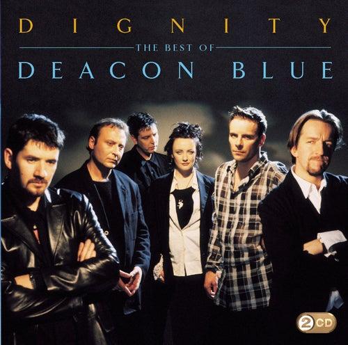 Dignity - The Best Of de Deacon Blue