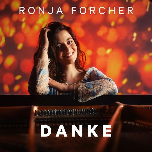 Danke von Ronja Forcher