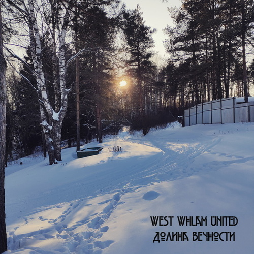 Долина вечности by West Whlam United