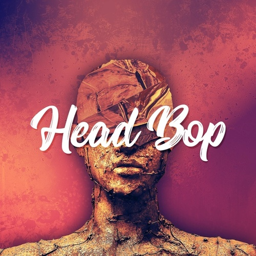 Head Bop by Delax