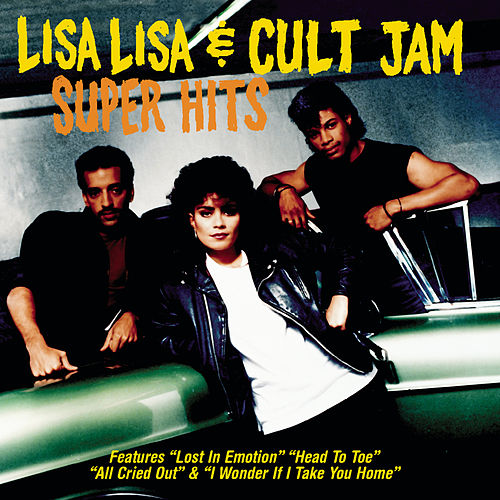 Super Hits by Lisa Lisa and Cult Jam