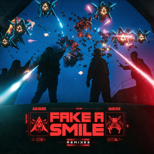 Fake A Smile (Remixes) by Alan Walker