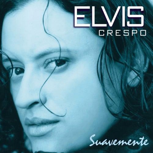 Suavemente de Elvis Crespo
