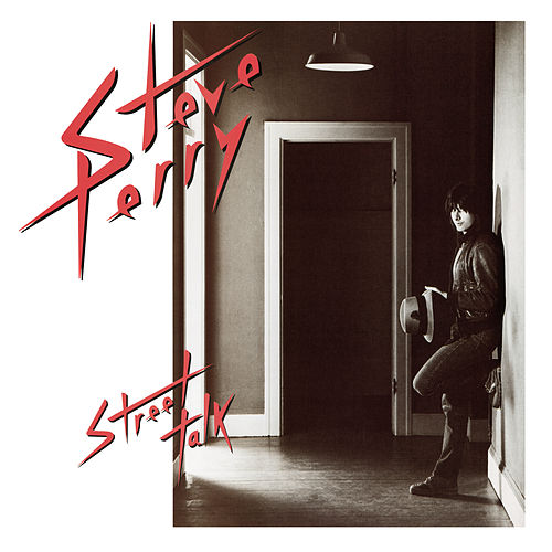 Street Talk (Expanded Edition) de Steve Perry