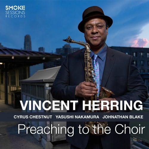 Preaching to the Choir von Vincent Herring