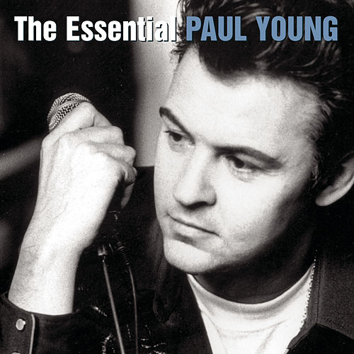 The Essential Paul Young von Paul Young