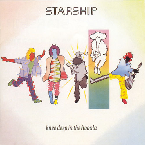 Knee Deep In The Hoopla by Starship